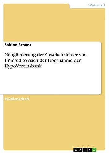 neugliederung-der-geschftsfelder-von-unicredito-nach-der-bernahme-der-hypovereinsbank