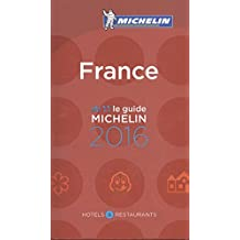 MICHELIN France 2016: Hotels & Restaurants (MICHELIN Hotelführer)
