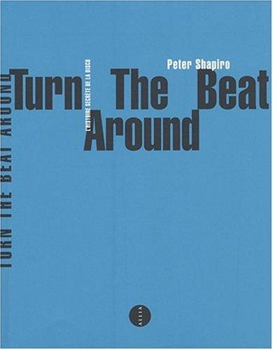 Turn the beat around : L'histoire secrète de la disco