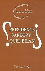 Présidence Sarkozy : quel bilan ?