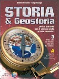 Storia & geostoria. Per le Scuole superiori: 3 a+b