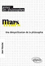 Marx. Une démystification de la philosophie de Vioulac Jean