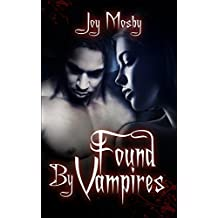 Found By Vampires: Daughter of Asteria Series Book 1 (Asteria's Daughter Series) (English Edition)