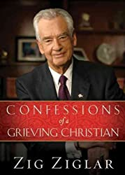 [CONFESSIONS OF A GRIEVING CHRISTIAN ]by(Ziglar, Zig )[Hardcover]