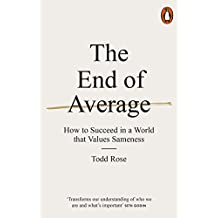 The End of Average: How to Succeed in a World That Values Sameness