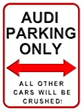 Audi Parking Only. 15 x 20 cms Kleiner Metall Wand Schild