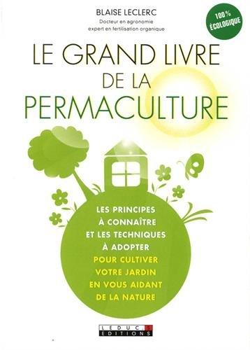 Le grand livre de la permaculture