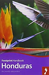 Honduras Handbook (Footprint - Handbooks) by Richard Arghiris (2015-10-07)