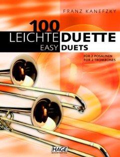 100 leichte Duette - arrangiert für zwei Posaunen [Noten / Sheetmusic] Komponist: KANEFZKY FRANZ