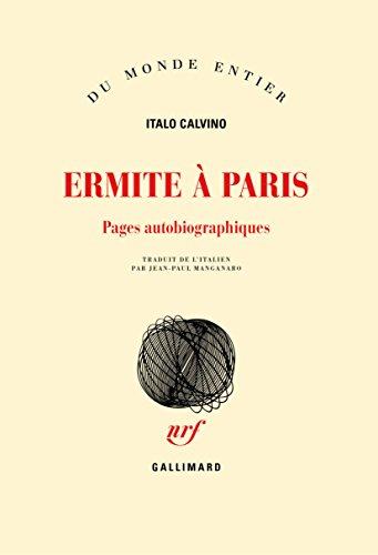 Ermite à Paris: Pages autobiographiques
