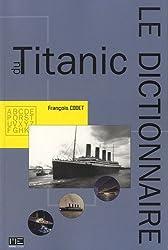 Dictionnaire du Titanic