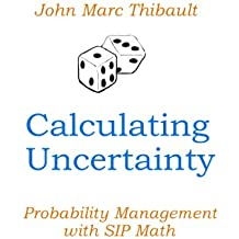 Calculating Uncertainty (English Edition)