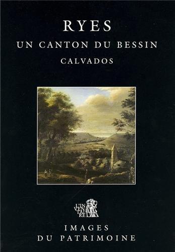 Ryes, un canton du Bessin