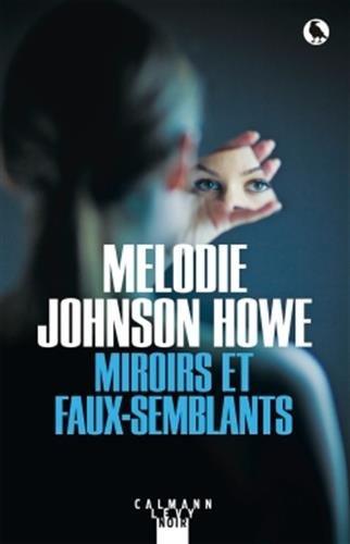 Miroirs et faux-semblants