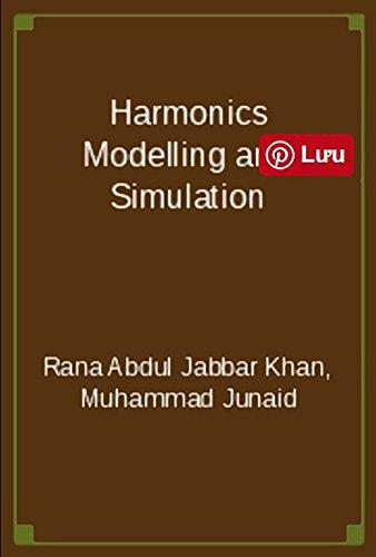 Harmonics Modelling and Simulation (English Edition)