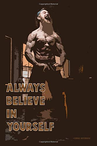 Always Belive In Yourself: Notebook - 100 pages - notebook for the gym