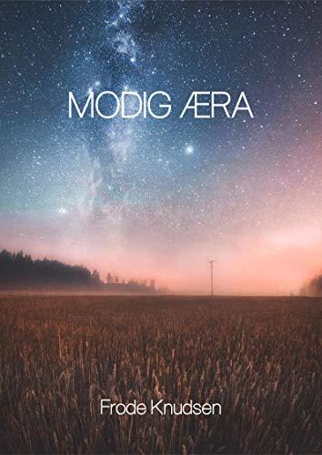 Modig æra (Danish Edition) por Frode  Knudsen