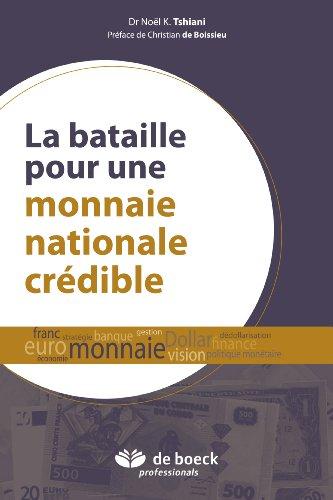 La bataille pour une monnaie nationale crédible
