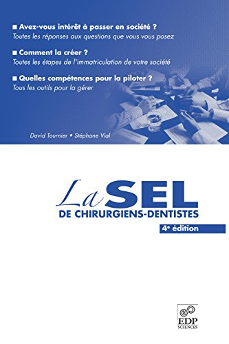 La SEL des chirurgiens-dentistes 4ème édition par David Tournier