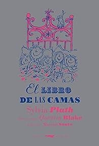 El libro de las camas par Sylvia Plath