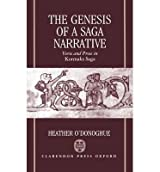 [(The Genesis of a Saga Narrative: Verse and Prose in Kormaks Saga)] [Author: Heather O'Donoghue] published on (May, 1991)