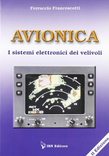 Avionica. I sistemi elettronici dei velivoli