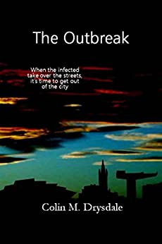 The Outbreak by [Drysdale, Colin M.]