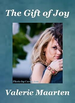 The Gift of Joy by [Maarten, Valerie]