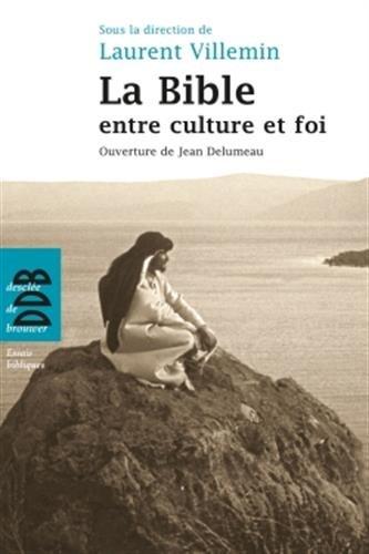 La Bible entre culture et foi par Laurent Villemin