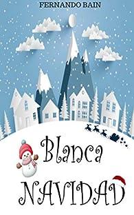 Blanca navidad par Fernando Bain