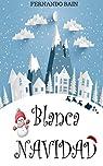 Blanca navidad par Bain