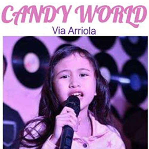Candy World (La Vie Candy)