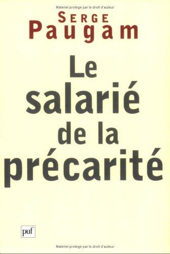 Le Salarié de la précarité par Serge Paugam