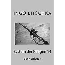 System der Klingen 14: Der Hofdegen