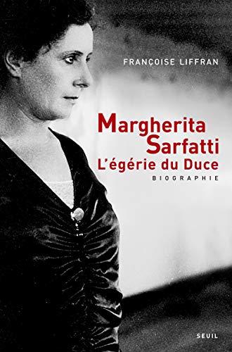 Margherita Sarfatti. L'égérie du Duce par Francoise Liffran