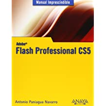 Flash Professional CS5 (Manuales Imprescindibles)