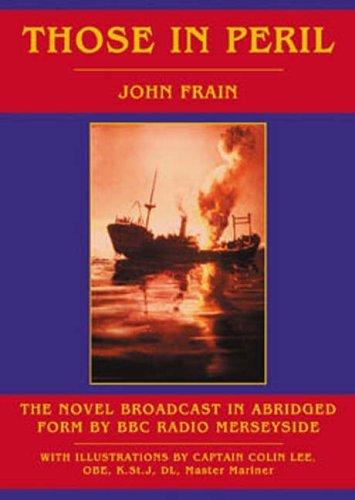 Those in Peril by John Frain (1-Nov-2005) Paperback