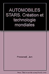 AUTOMOBILES STARS. Création et technologie mondiales