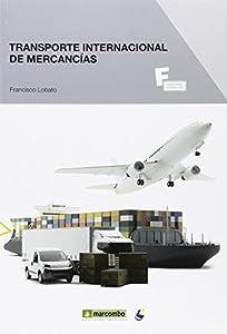 empresas de transporte internacional: *Transporte internacional de mercancías