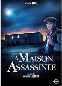 La Maison assassinée: Amazon.fr: Patrick Bruel, Agnès Blanchot