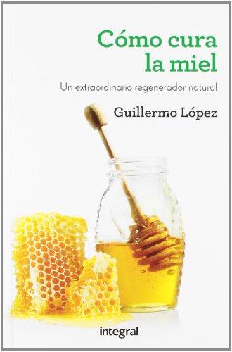 Como cura la miel (SALUD)