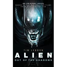 Alien - Out of the Shadows (Book 1) (Alien Trilogy 1)