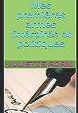 Telecharger Livres Mes premieres armes litteraires et politiques (PDF,EPUB,MOBI) gratuits en Francaise