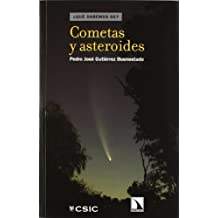 Cometas y asteroides (¿Qué sabemos de?)