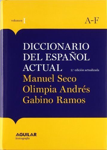 Nueva Edición Diccionario Español Actual  2011 /obra 2 tomos (AGUILAR LEXICOGRAFIA) por Manuel Seco Reymundo