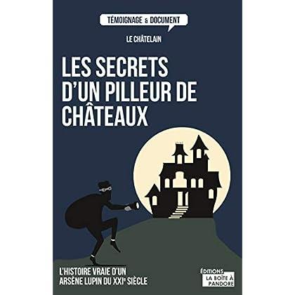 Les secrets d'un pilleur de château