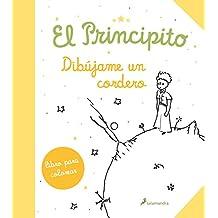 El principito/ The Little Prince: Dibujame un cordero