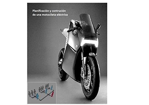 Planificación y contrucción de una moto eléctrica por Antonio De Beauscuq