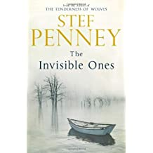 By Stef Penney The Invisible Ones (1st Edition 1st Printing) [Hardcover]