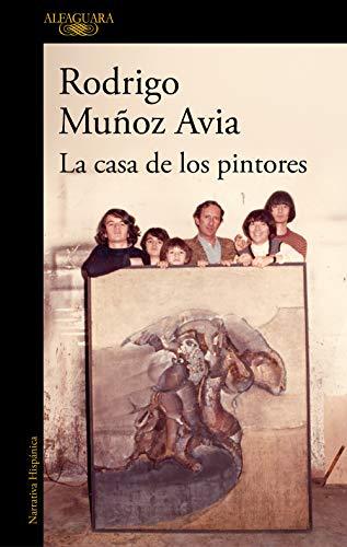La casa de los pintores (HISPANICA) por Rodrigo Muñoz Avia